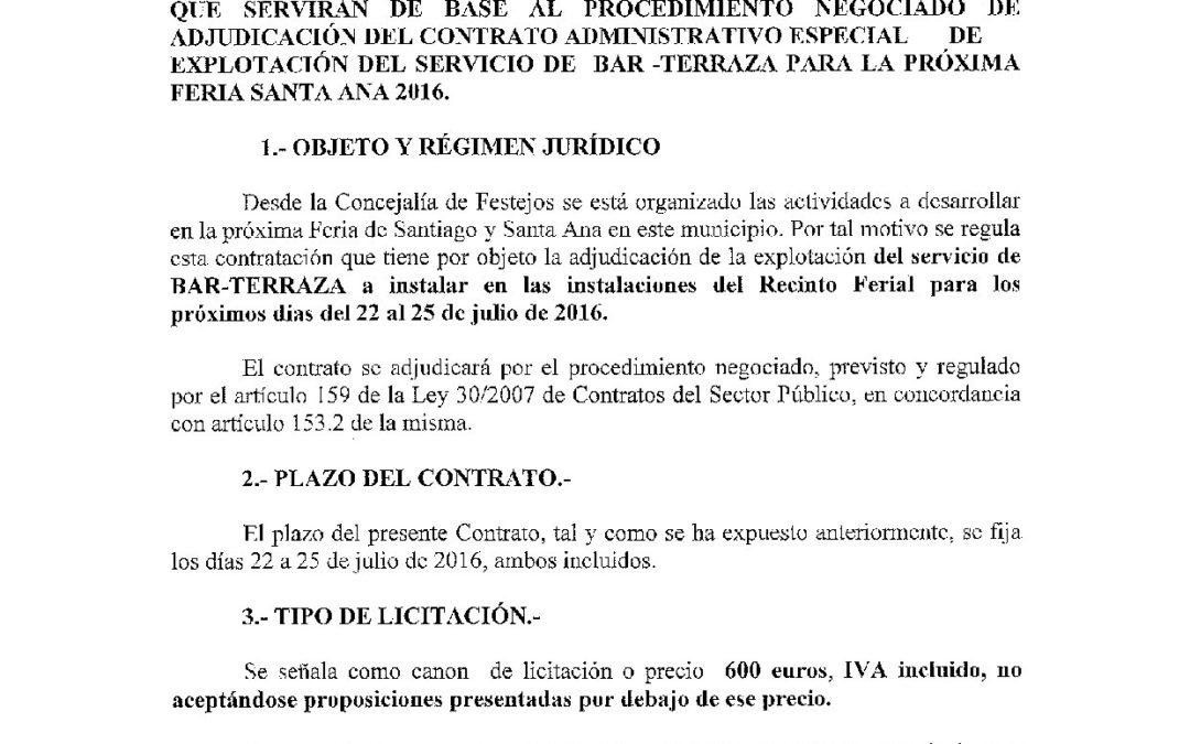 PLIEGO DE CONDICIONES PARA LA EXPLOTACIÓN DEL BAR-TERRAZA DE LA CASETA MUNICIPAL PARA  LA FERIA Y FIESTAS SANTA ANA 2016 1